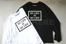 NOWHERE 18AW MY LIFE IS MY LIFE 秋季纯棉圆领印花长袖T恤情侣